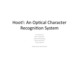 Hoot!: An Optical Character Recognition System