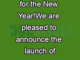 Compliments for the New Year!We are pleased to announce the launch of