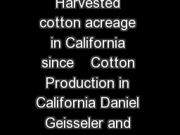 Figure  Harvested cotton acreage in California since    Cotton Production in California Daniel Geisseler and William R