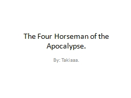 The Four Horseman of the Apocalypse. PowerPoint PPT Presentation