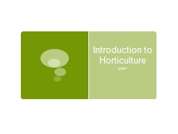Introduction to Horticulture PowerPoint PPT Presentation