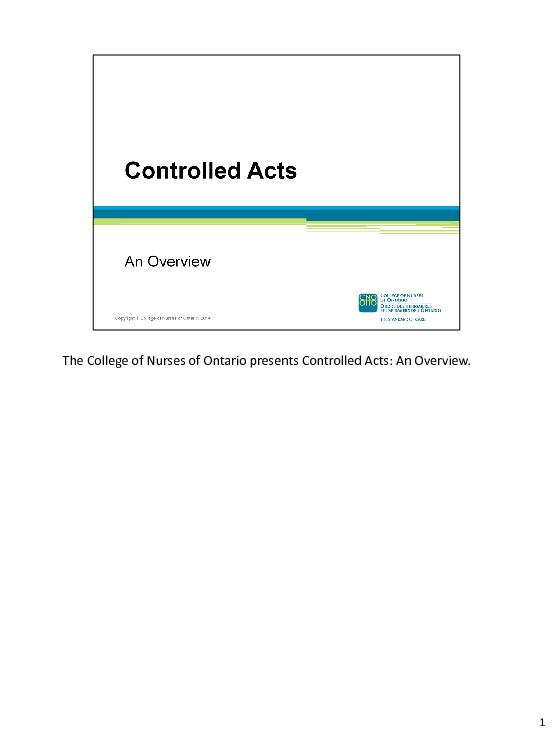 The College of Nurses of Ontario presents Controlled Acts: An Overview
