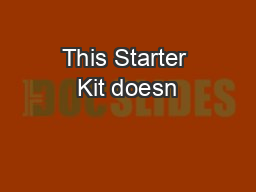 This Starter Kit doesn't answer every question, but it will help