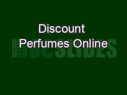 Discount Perfumes Online