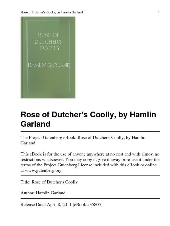 GarlandThe Project Gutenberg eBook, Rose of Dutcher's Coolly, by Hamli