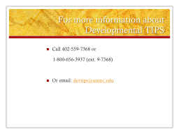 For more information about Developmental TIPS PowerPoint PPT Presentation