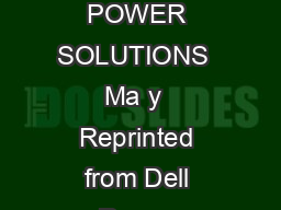 STORAGE DELL POWER SOLUTIONS  Ma y  Reprinted from Dell Power Solutions May
