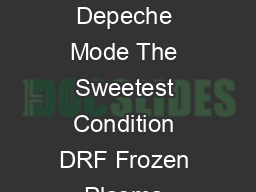 Band Lied Mix DJ Babylonia komplettes Album DRF Frozen Plasma War DRF Neu Depeche Mode The Sweetest Condition DRF Frozen Plasma Condense DRF Neu Depeche Mode Love In Itself DRF DeVision Still Unknown