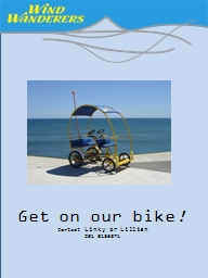 Get on our bike