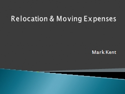 Relocation & Moving Expenses PowerPoint PPT Presentation