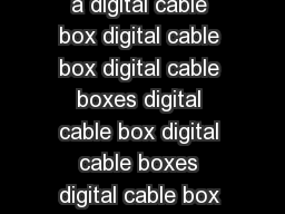Clearview Cable Box Users Handbook Own a digital cable box digital cable box digital cable boxes digital cable box digital cable boxes digital cable box digital cable boxes digital cable box everyone PowerPoint PPT Presentation