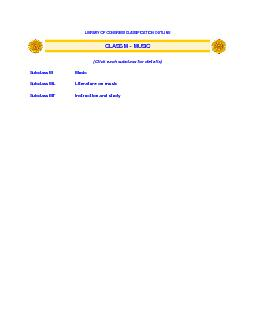 LIBRARY OF CONGRESS CLASSIFICATION OUTLINE CLASS M  MUSIC Click each subclass fo