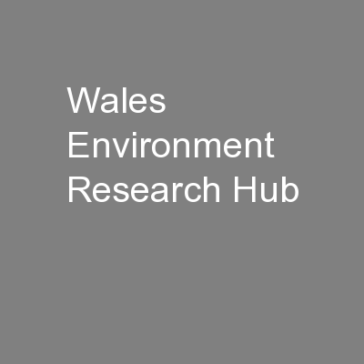 Wales Environment Research Hub