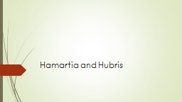 Hamartia and Hubris