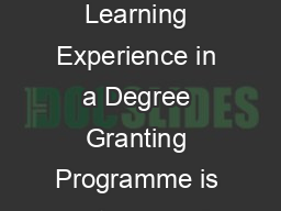 Citation The recipient for this years Award of Excellence for Distance Learning Experience in a Degree Granting Programme is a strong and determined person who has faced many learning challenges in h