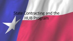 State Contracting and the HUB Program
