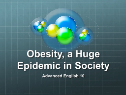 Obesity, a Huge Epidemic in Society