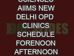 DR RAJENDRA PRASAD CENTRE FOR OPHTHALMIC SCIENCES AIIMS NEW DELHI OPD  CLINICS SCHEDULE FORENOON AFTERNOON MONDAY UnitI VITREO RETINATRAUMA CLINIC New   Old  Dr