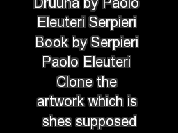 Mandragore Druuna by Paolo Eleuteri Serpieri Book by Serpieri Paolo Eleuteri Clone the artwork which is shes supposed
