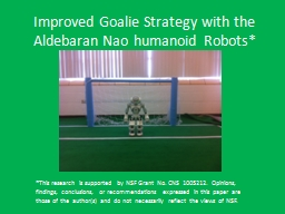Improved Goalie Strategy with the