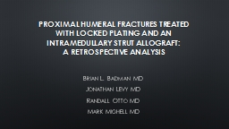 Proximal Humeral Fractures Treated with Locked Plating and