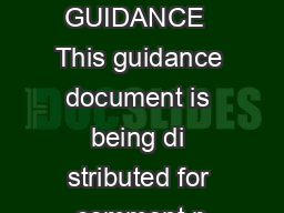 DRAFT GUIDANCE  This guidance document is being di stributed for comment p
