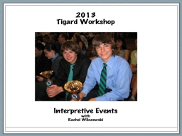 The Interpretive Events PowerPoint PPT Presentation