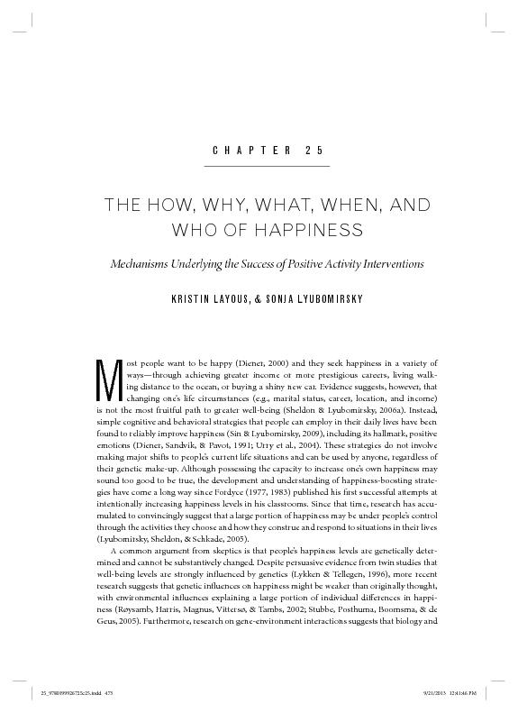 CHAPTER 25  THE HOW, WHY, WHAT, WHEN, AND WHO OF HAPPINESS  Mechanisms