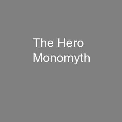 The Hero Monomyth PowerPoint PPT Presentation