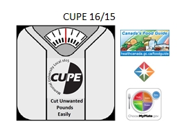 CUPE 16/15 PowerPoint PPT Presentation