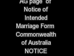 AG page  of  Notice of Intended Marriage Form  Commonwealth of Australia NOTICE