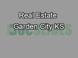 Real Estate Garden City KS