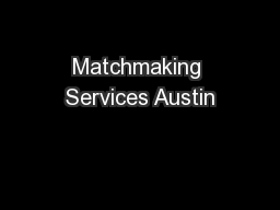 Matchmaking Services Austin