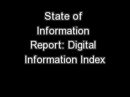 State of Information Report: Digital Information Index