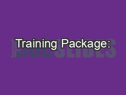 Training Package: