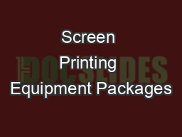 Screen Printing Equipment Packages