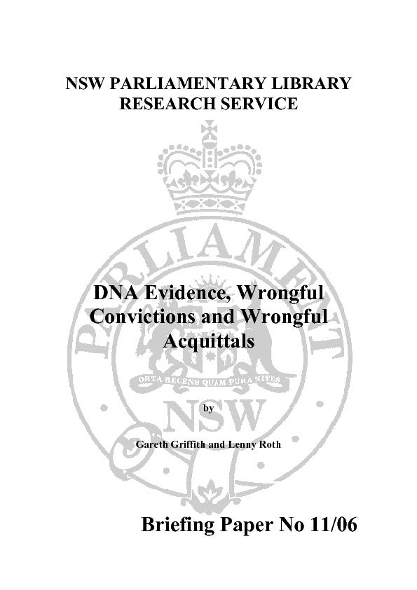 by Rowena Johns, NSW Parliamentary Library DNA Testing and Criminal Ju