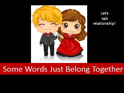 Some Words Just Belong Together PowerPoint PPT Presentation