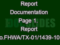 Technical Report Documentation Page 1.  Report No.FHWA/TX-01/1439-10 2 PowerPoint PPT Presentation