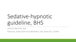 Sedative-hypnotic guideline, BHS