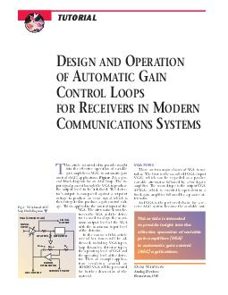 his article is intended to provide insight into the effective operation of variable gain amplifiers VGA in automatic gain control AGC applications