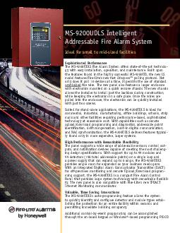 Sophisticated PerformanceThe MS-9200UDLS Fire Alarm System offers stat