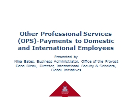 Other Professional Services (OPS)-Payments to Domestic and