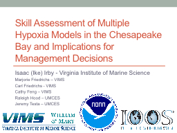 Skill Assessment of Multiple Hypoxia Models in the Chesapea