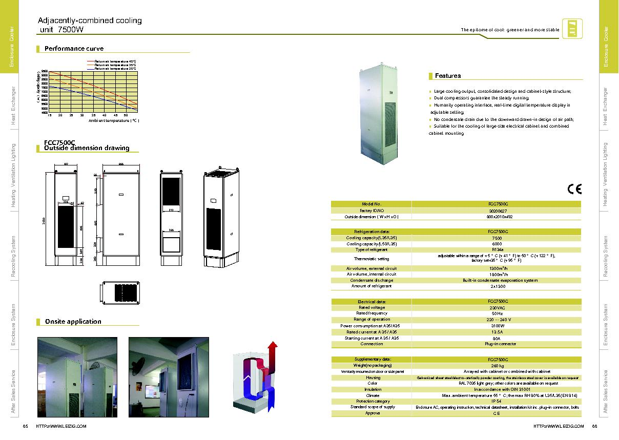 Large cooling output, consolidated design and cabinet-style structure;