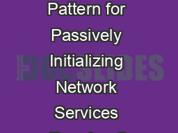 Acceptor A Design Pattern for Passively Initializing Network Services Douglas C