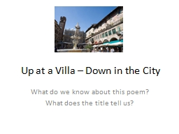 Up at a Villa – Down in the City
