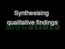 Synthesising qualitative findings