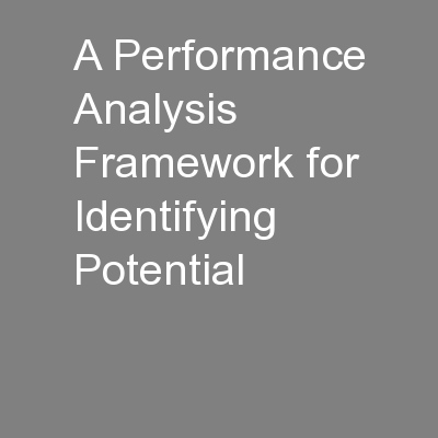 A Performance Analysis Framework for Identifying Potential PowerPoint PPT Presentation