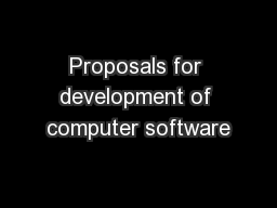 Proposals for development of computer software